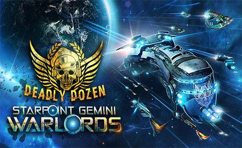 دانلود Starpoint Gemini Warlords Deadly Dozen جدید