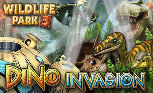 دانلود Wildlife Park 3 Dino Invasion جدید