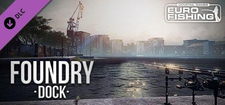 دانلود Euro Fishing Foundry Dock جدید