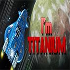 دانلود بازی I'm Titanium برای کامپیوتر