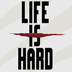 Life is Hard logo