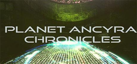 بازی Planet Ancyra Chronicles جدید
