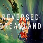 دانلود بازی کامپیوتر Reversed Dreamland