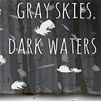 دانلود بازی کامپیوتر Gray Skies Dark Waters