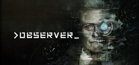 دانلود بازی Observer جدید