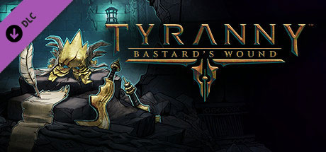 دانلود Tyranny Bastards Wound جدید