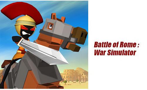 دانلود بازی Battle of Rome : War Simulator برای اندروید