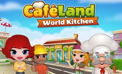 دانلود بازی Cafeland World Kitchen