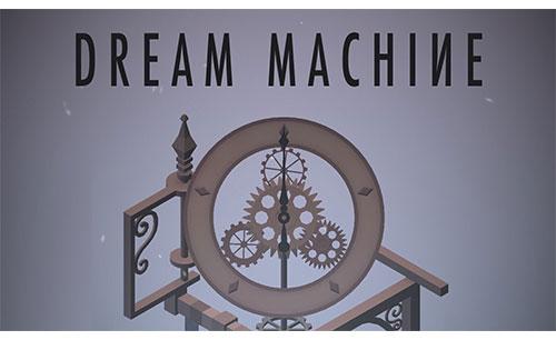 دانلود Dream Machine جدید