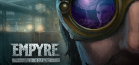 EMPYRE Lords of the Sea Gates center