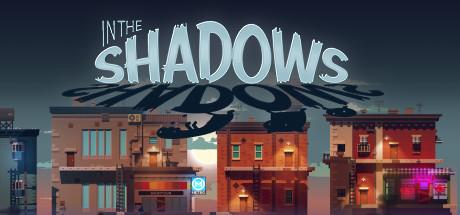 دانلود بازی فکری و ماجرایی کامپیوتر In The Shadows