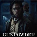 دانلود سریال Gunpowder 2017