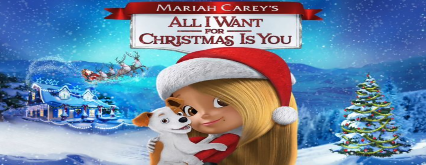 Mariah Carey's All I Want for Christmas Is You 2017