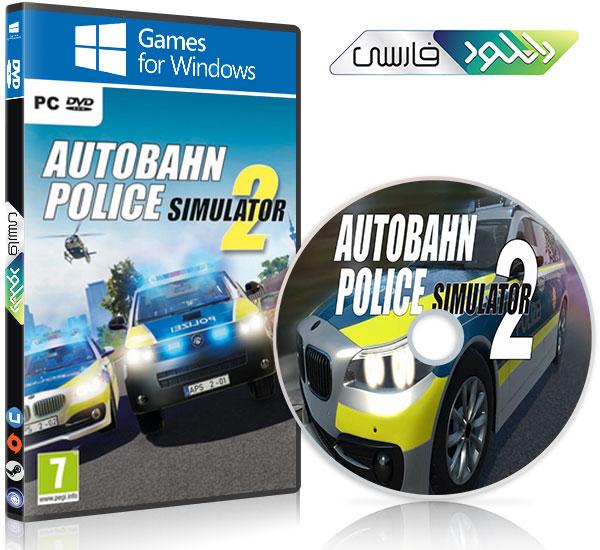 دانلود بازی Autobahn Police Simulator 2 Pc تمام نسخه ها