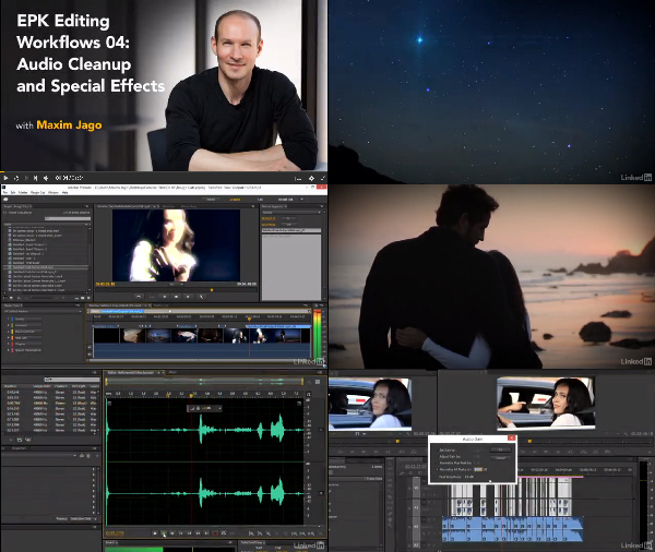 EPK Editing Workflows 04: Audio Cleanup and Special Effects center