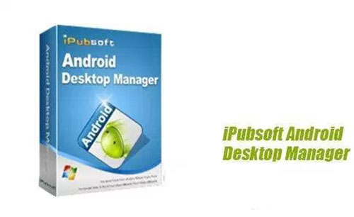 iPubsoft.Android.Desktop.Manager.center