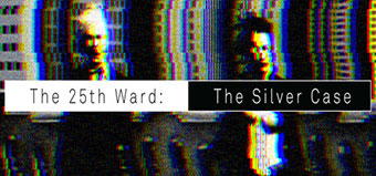 The 25th Ward The Silver Case-screen