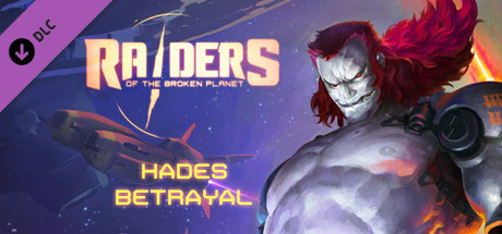 Raiders.of.the.Broken.Planet.Hades.Betrayal.center.www.download.ir