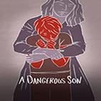 A Dangerous Son 2018.www.donload.ir.Poster