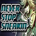 Never.Stop.Sneakin'.logo