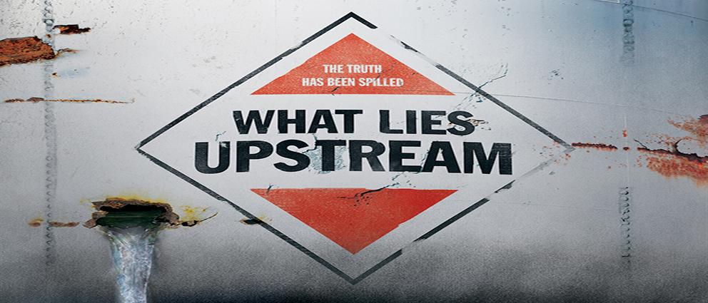 What Lies Upstream 2017.www.download.ir
