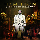 2017 Hamilton One Shot to Broadway.www.download.ir.Poster