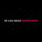 He Lied About Everything 2018.www.download.ir.Poster