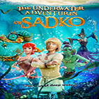The Underwater Adventures Of Sadko 2018.www.download.ir.Poster