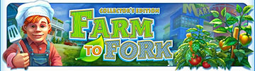 Farm to Fork Collectors Edition - Screen