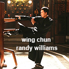 Wing Chun - Randy Williams