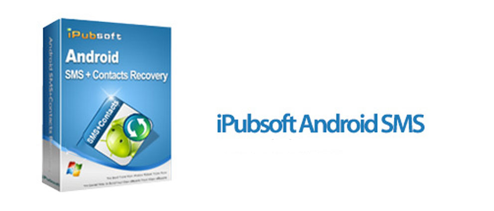 iPubsoft.Android.SMS.Contacts.Recovery.center
