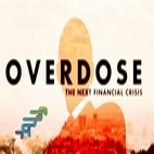 logo_Overdose The Next Financial Crisiswww.download.ir