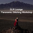 SLR Lounge – Panoramic Stitching Workshop