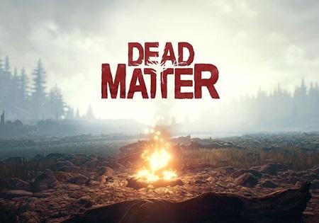 بازی کامپیوتر Dead Matter