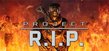 دانلود بازی کامپیوتر اشکن و ترسناک Project RIP نسخه PLAZA