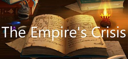 دانلود بازی کامپیوتر The Empire's Crisis کرک شده نسخه PLAZA