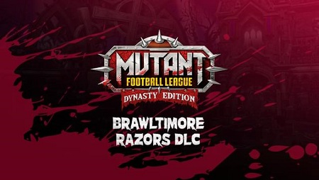 دانلود Mutant Football League: Brawltimore Razors نسخه PLAZA
