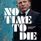 فیلم سینمایی زمانی برای مردن نیست No Time to Die 2020
