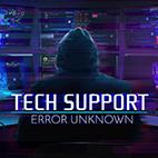 Tech Support Error Unknown