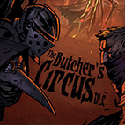 Darkest Dungeon The Butchers Circus