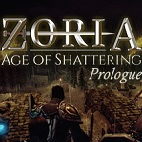 Zoria: Age of Shattering Prologue