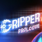 Gripper: Prologue