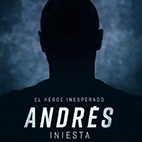 Andrés Iniesta The Unexpected Hero