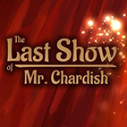 The Last Show of Mr Chardish