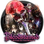Bloodstained: Ritual of the Night - Bloodless Rises