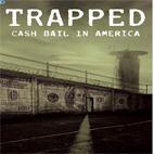 دانلود فیلم آموزشی Trapped Cash Bail in America 2020