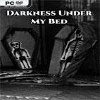 دانلود Darkness Under My Bed
