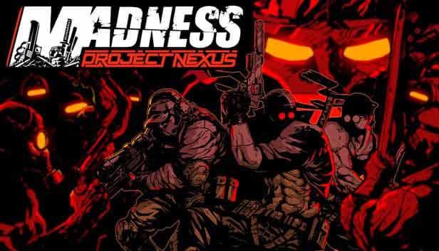 دانلود بازی MADNESS: Project Nexus – FLT برای کامپیوتر